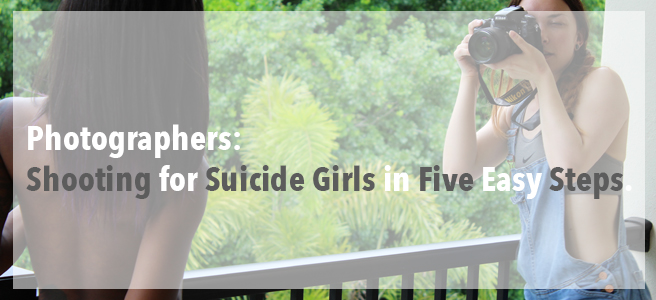 Photographers: Shooting for Suicide Girls in Five Steps