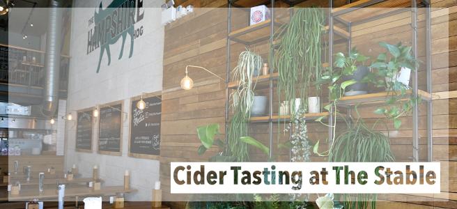 Food: Cider Tasting at TheStable