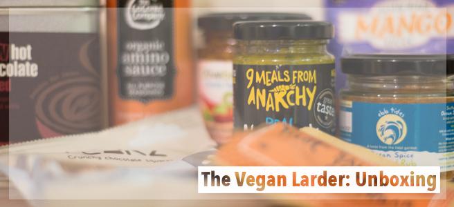 The Vegan Larder:Unboxing